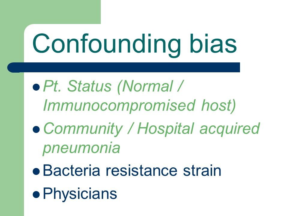 Confounding bias Pt. Status (Normal / Immunocompromised host)