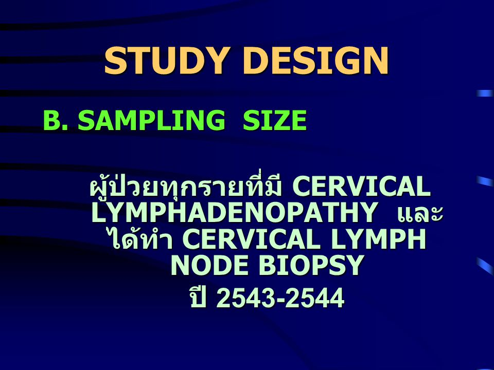 STUDY DESIGN B. SAMPLING SIZE