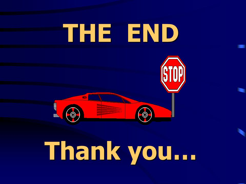 THE END Thank you…