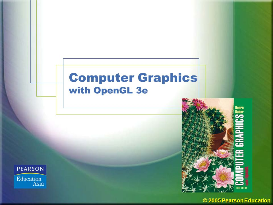 Computer Graphics with OpenGL 3e