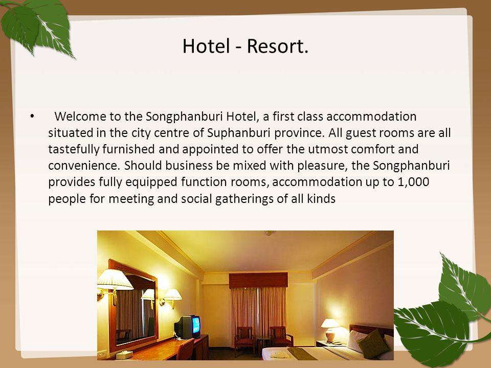 Hotel - Resort.