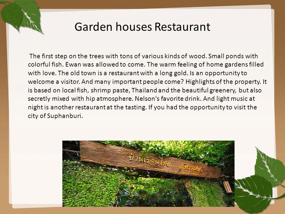 Garden houses Restaurant