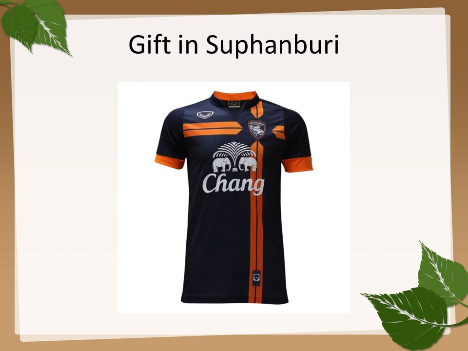 Gift in Suphanburi