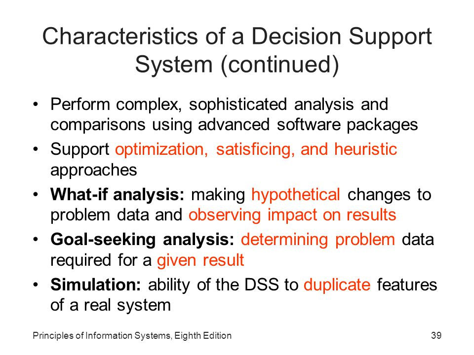 Characteristics of a Decision Support System (continued)