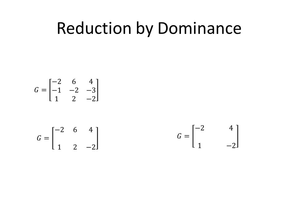 Reduction by Dominance