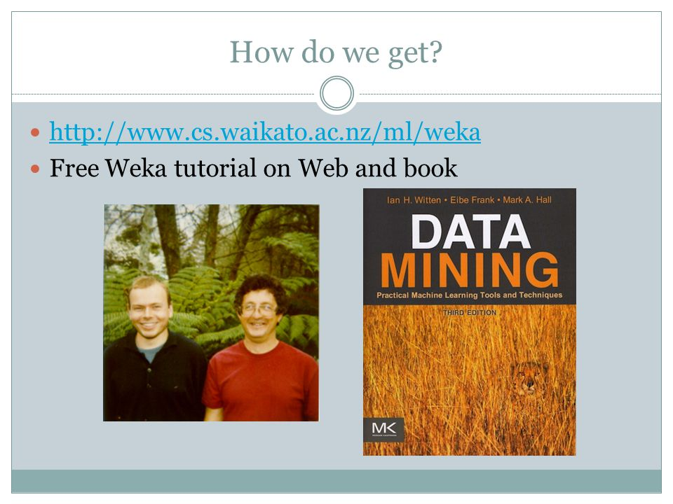 How do we get http://www.cs.waikato.ac.nz/ml/weka