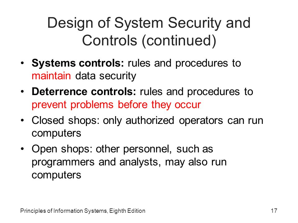 Design of System Security and Controls (continued)‏