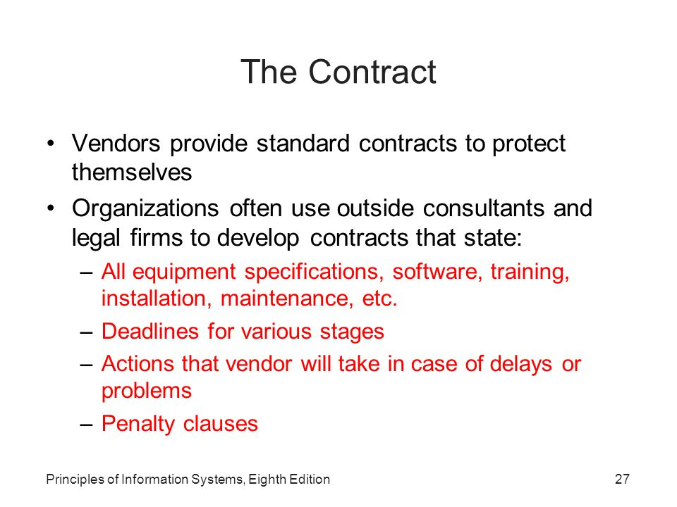 The Contract Vendors provide standard contracts to protect themselves