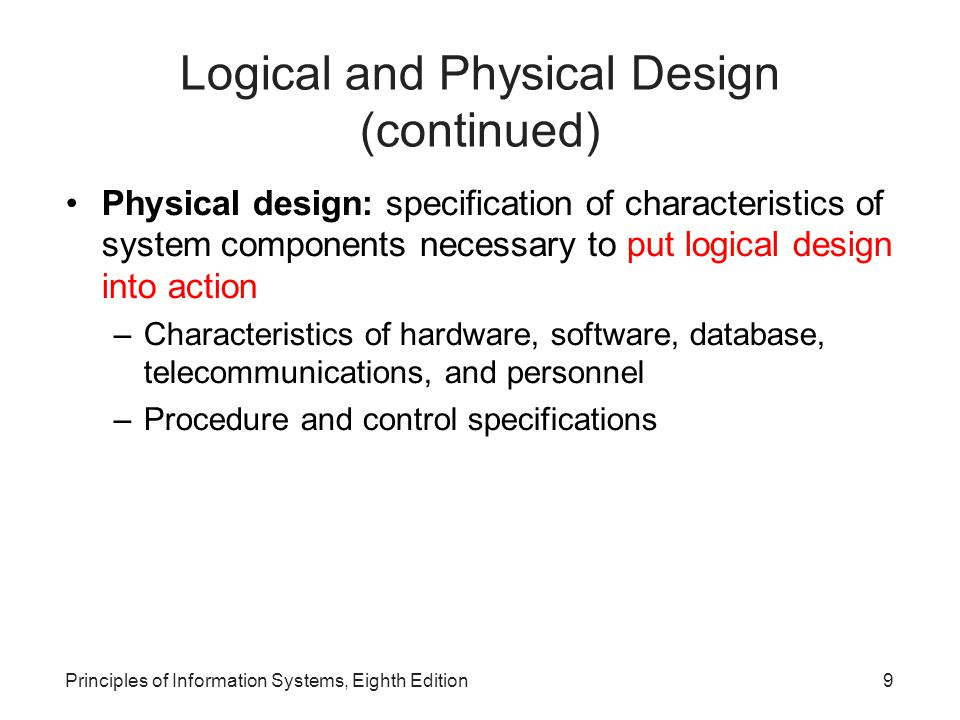 Logical and Physical Design (continued)‏