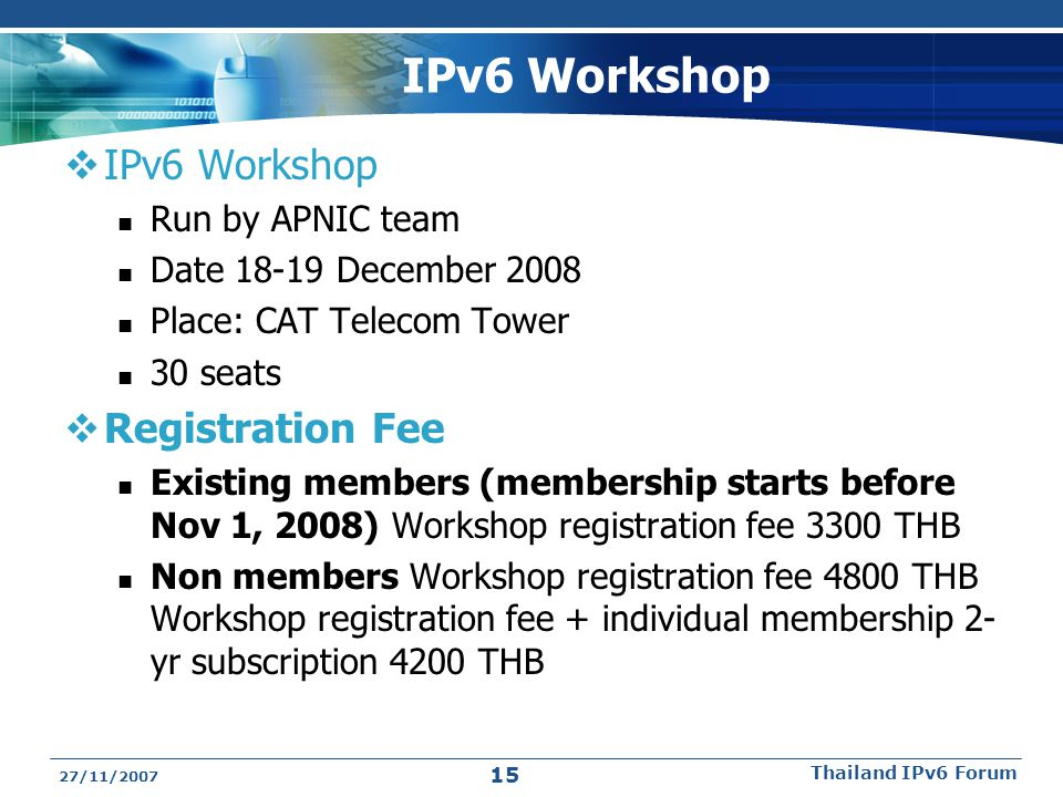 IPv6 Workshop IPv6 Workshop Registration Fee Run by APNIC team