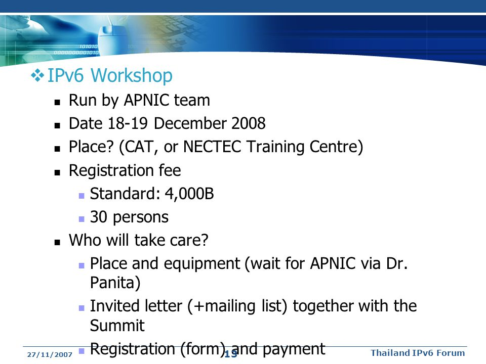IPv6 Workshop Run by APNIC team Date 18-19 December 2008