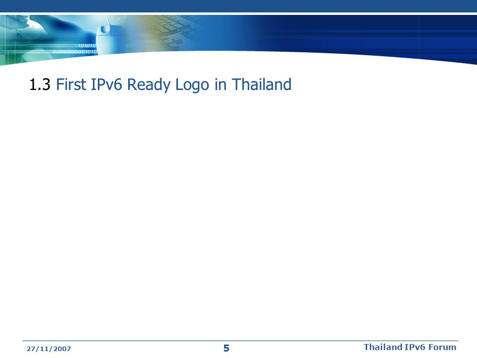 1.3 First IPv6 Ready Logo in Thailand