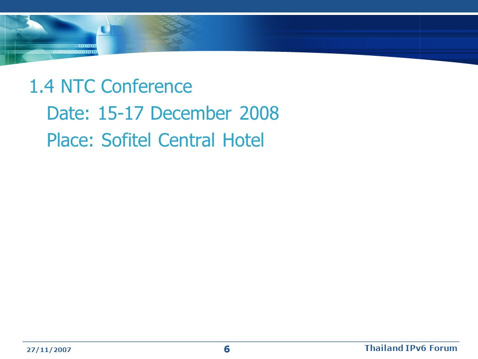 1.4 NTC Conference Date: 15-17 December 2008 Place: Sofitel Central Hotel