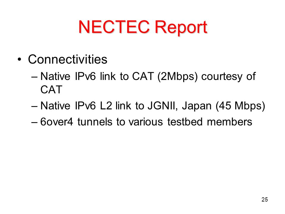 NECTEC Report Connectivities