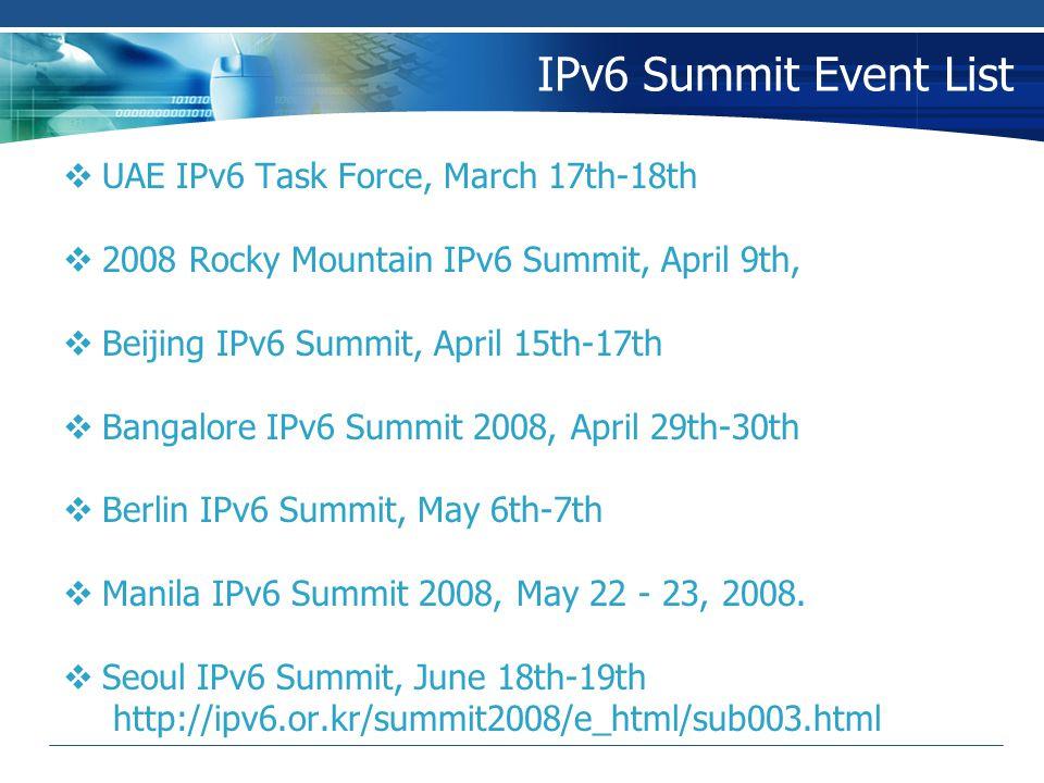 IPv6 Summit Event List UAE IPv6 Task Force, March 17th-18th