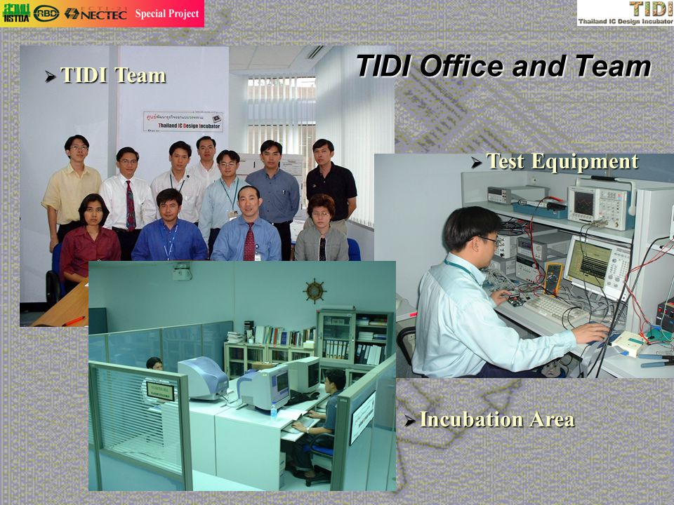 TIDI Office and Team TIDI Team Test Equipment Incubation Area
