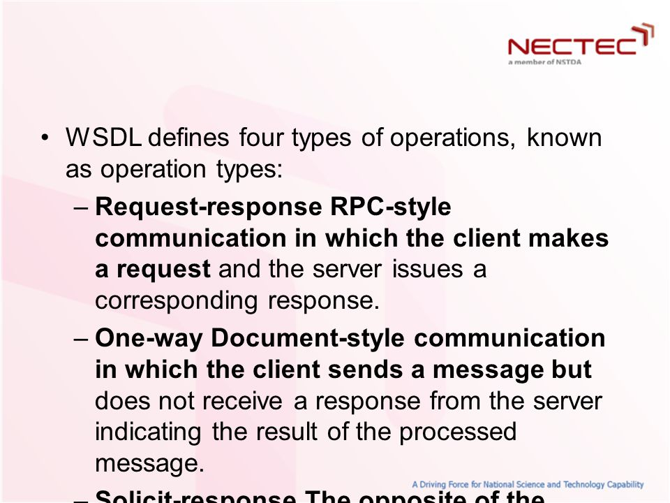 WSDL defines four types of operations, known as operation types: