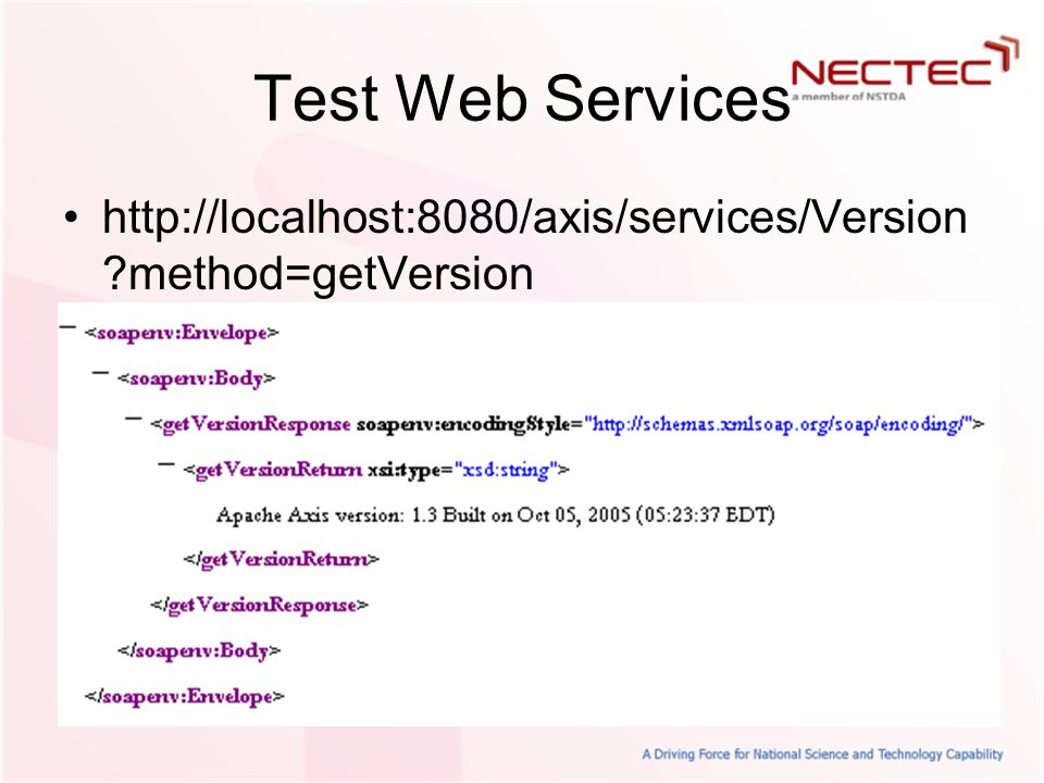 Test Web Services http://localhost:8080/axis/services/Version method=getVersion