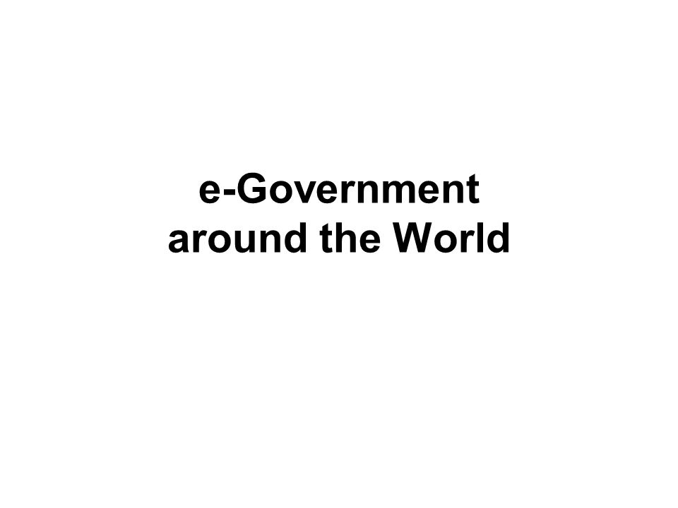 e-Government around the World