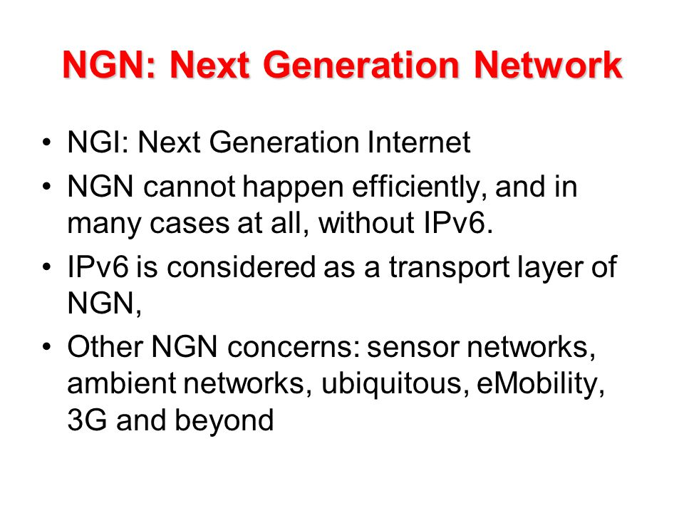 NGN: Next Generation Network