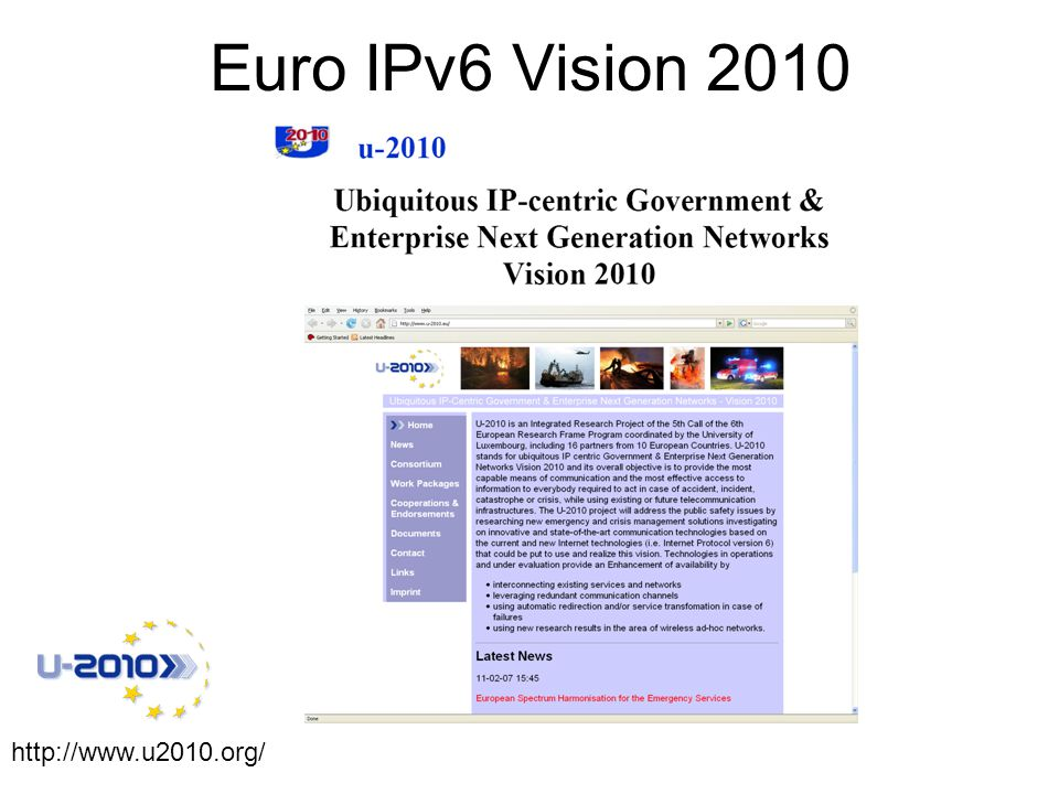 Euro IPv6 Vision 2010 http://www.u2010.org/
