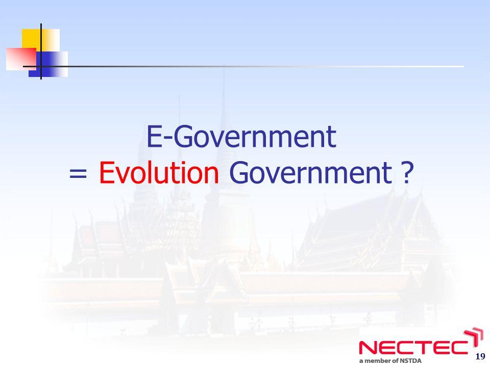 E-Government = Evolution Government