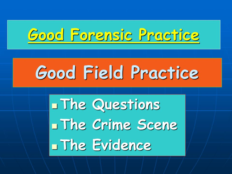 Good Forensic Practice