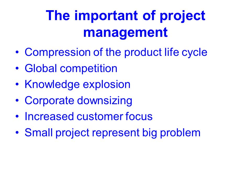 The important of project management