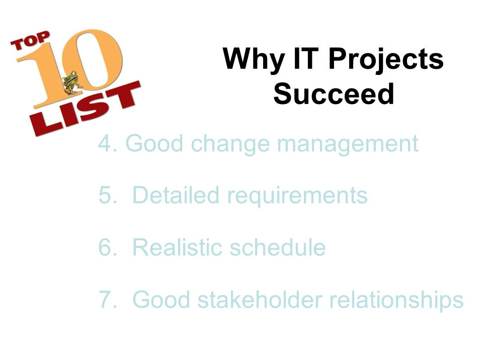 Why IT Projects Succeed