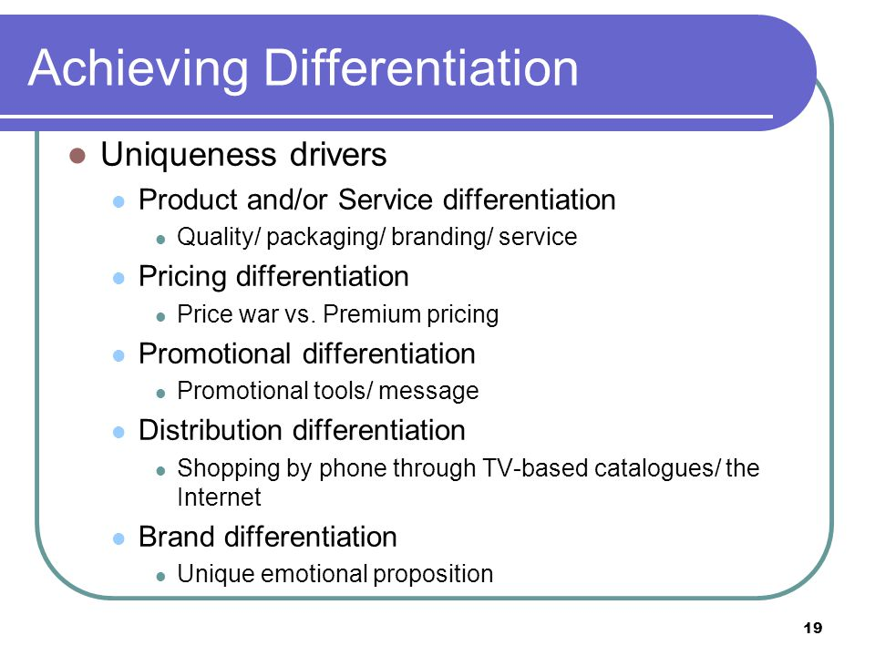 Achieving Differentiation
