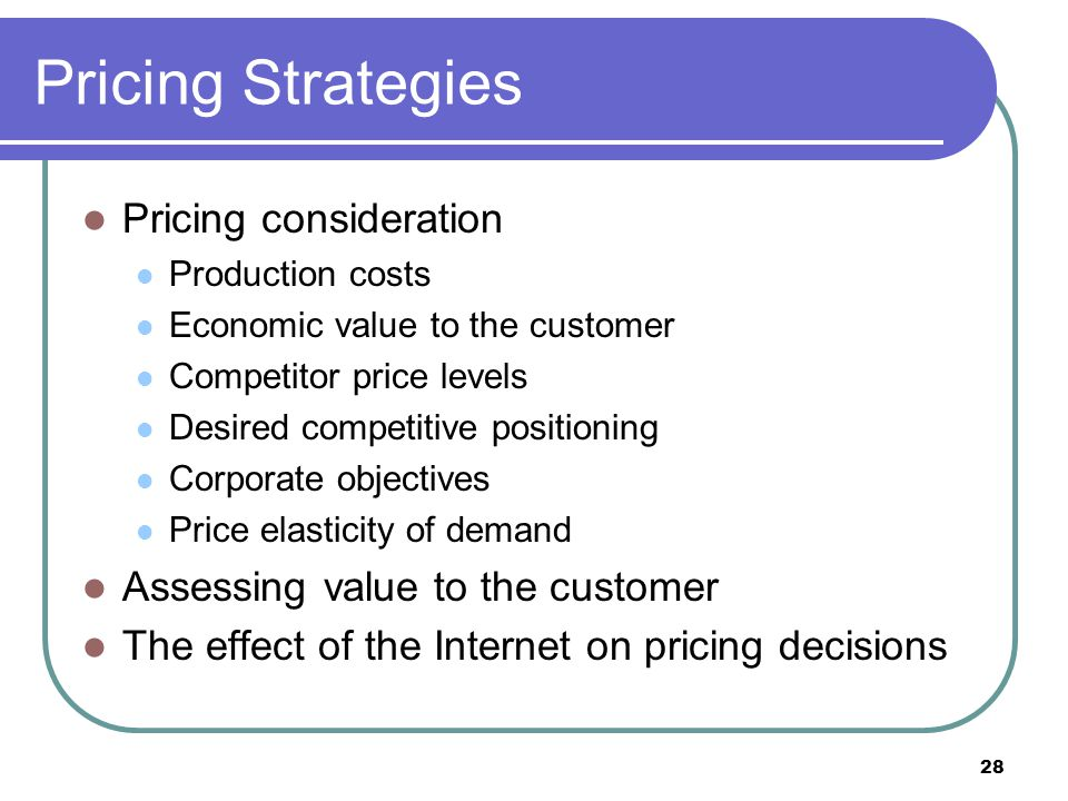 Pricing Strategies Pricing consideration