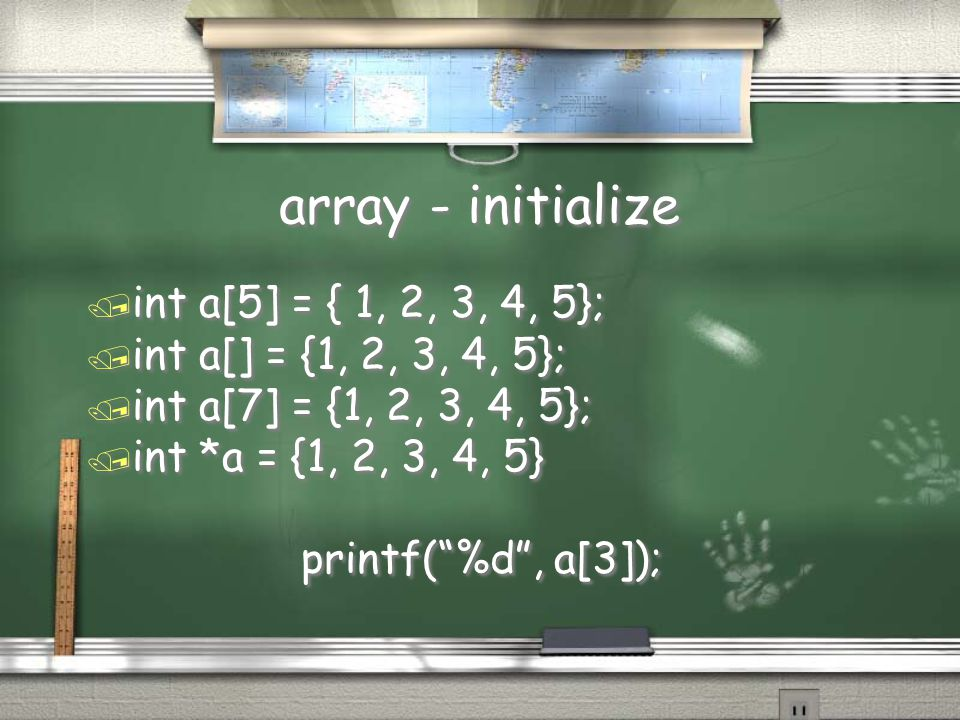 array - initialize int a[5] = { 1, 2, 3, 4, 5};