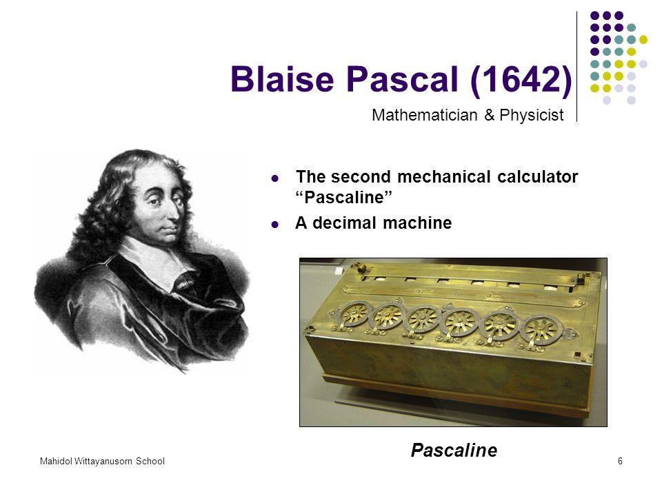 Blaise Pascal (1642) Pascaline