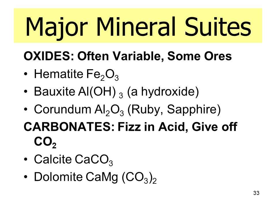 Major Mineral Suites OXIDES: Often Variable, Some Ores Hematite Fe2O3