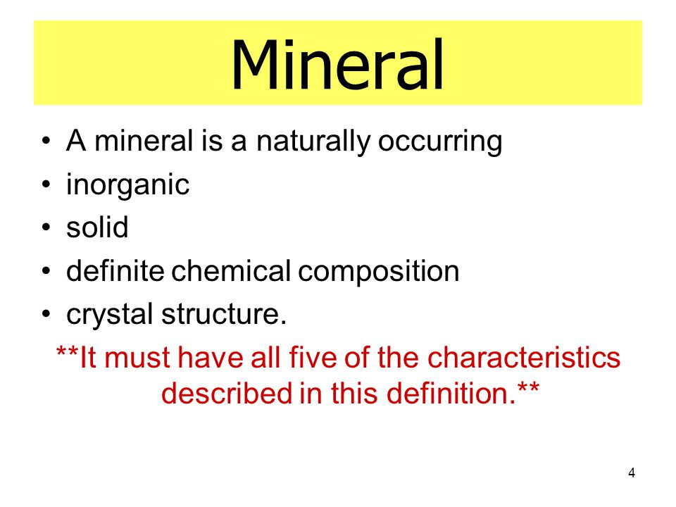 Mineral A mineral is a naturally occurring inorganic solid