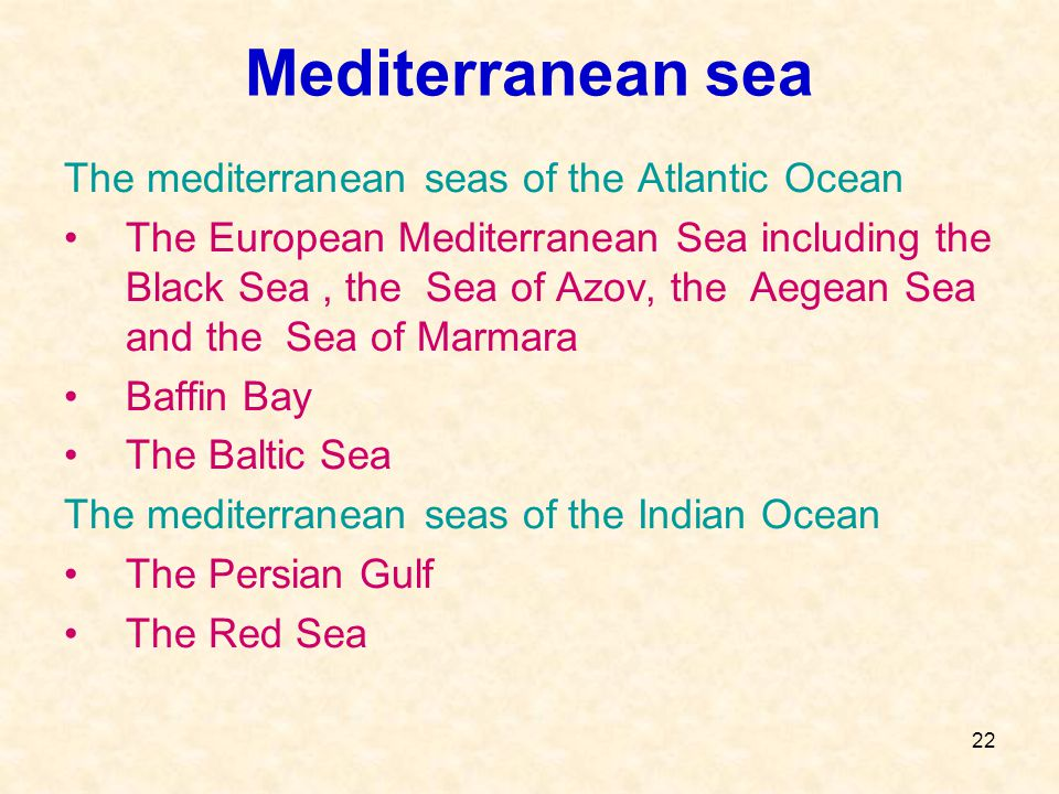 Mediterranean sea The mediterranean seas of the Atlantic Ocean