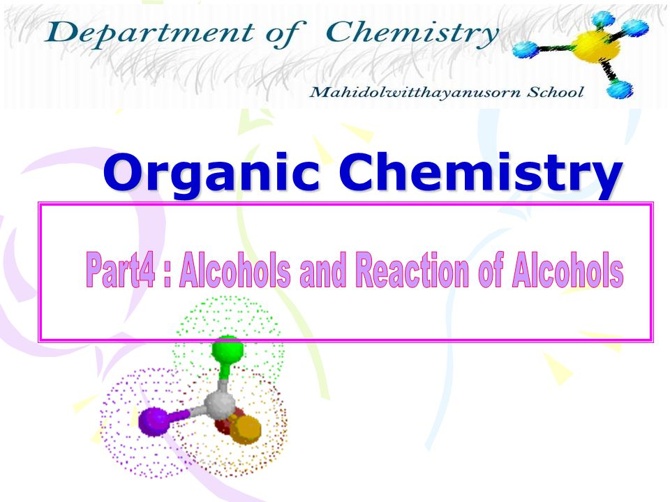 Part4 : Alcohols and Reaction of Alcohols