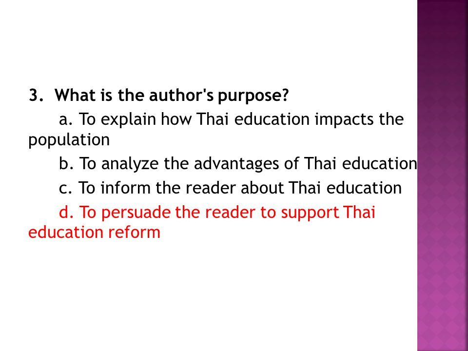 3. What is the author s purpose. a