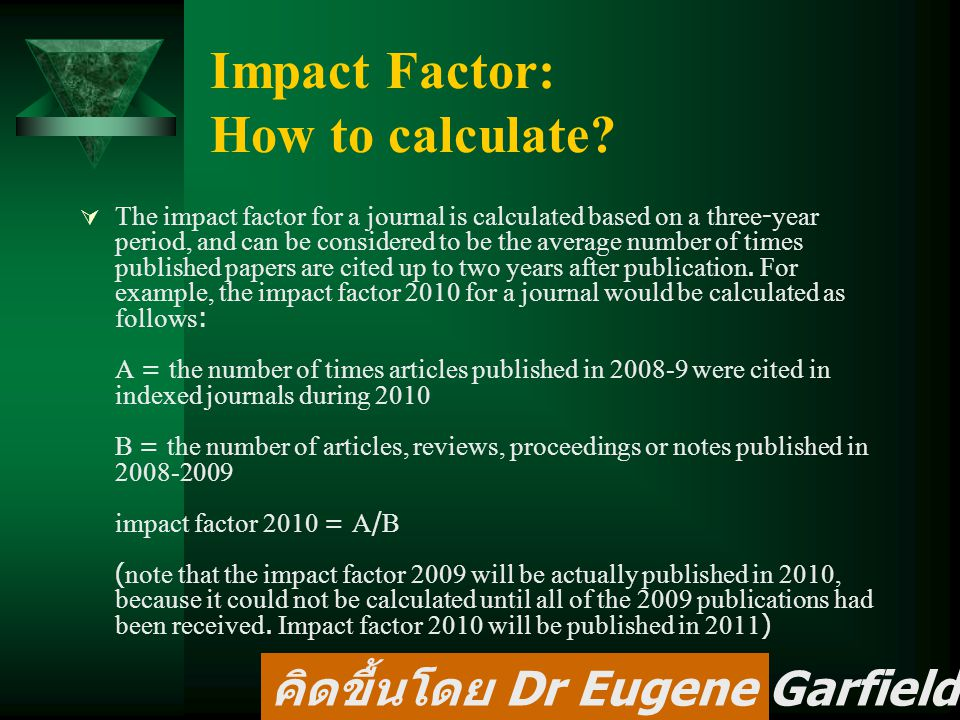 Impact Factor: How to calculate