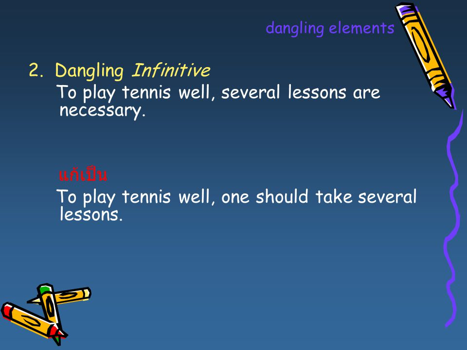 To play tennis well, several lessons are necessary.