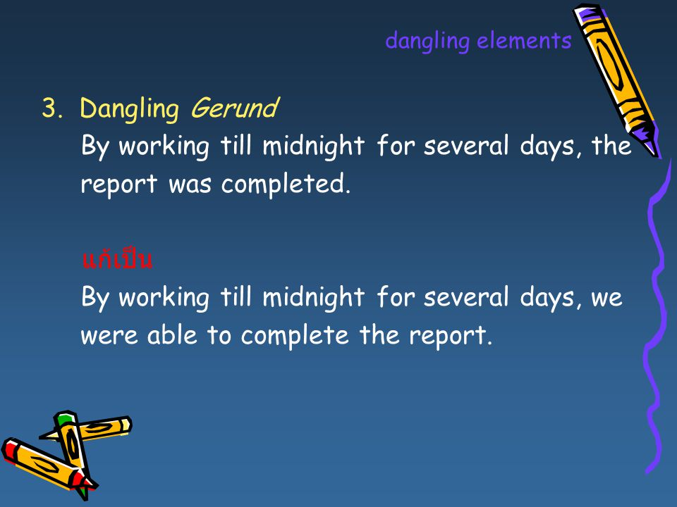 By working till midnight for several days, the report was completed.