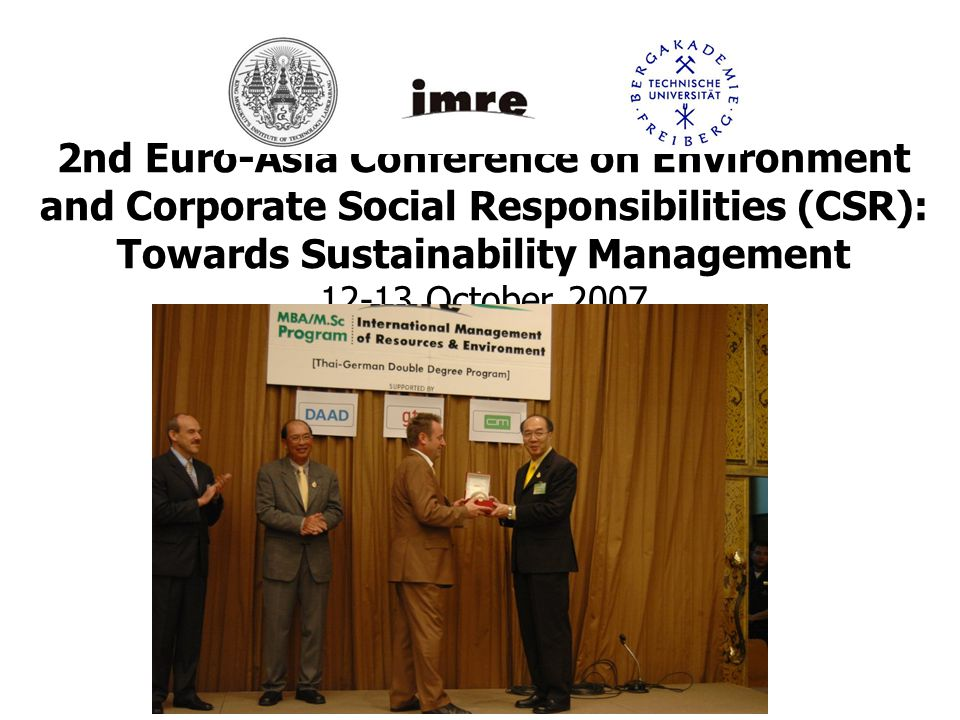 2nd Euro-Asia Conference on Environment and Corporate Social Responsibilities (CSR): Towards Sustainability Management