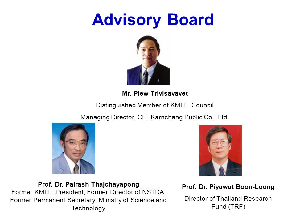 Advisory Board Mr. Plew Trivisavavet