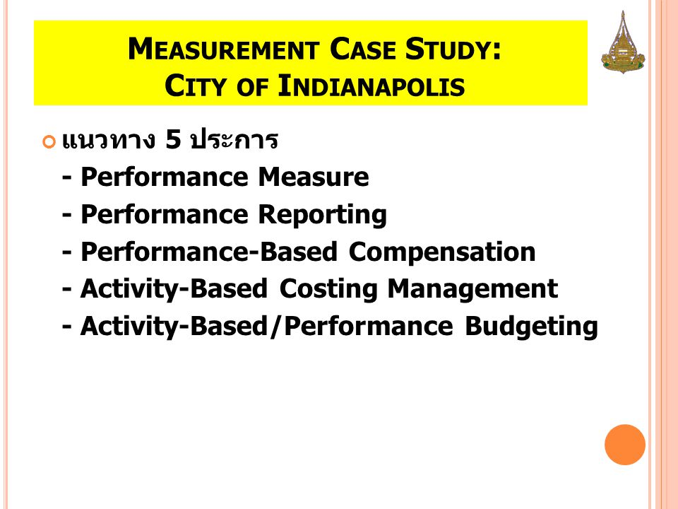 Measurement Case Study: City of Indianapolis