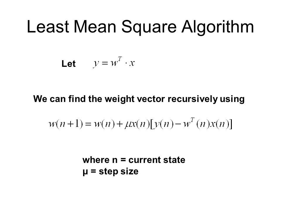 Least Mean Square Algorithm
