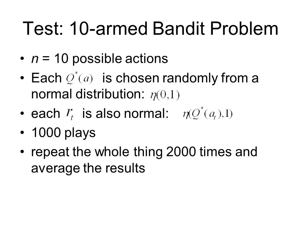 Test: 10-armed Bandit Problem