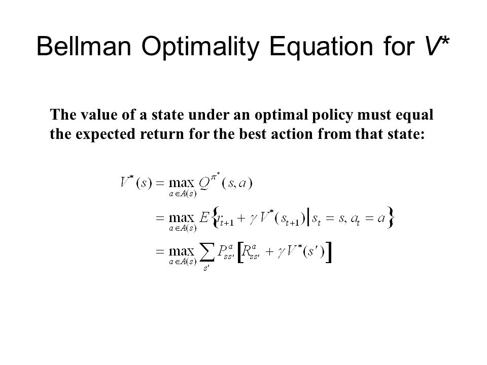 Bellman Optimality Equation for V*