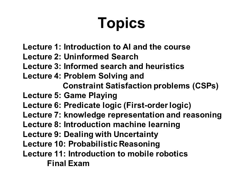 Topics Lecture 1: Introduction to AI and the course