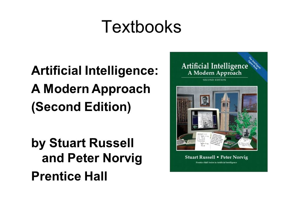 Textbooks Artificial Intelligence: A Modern Approach (Second Edition)