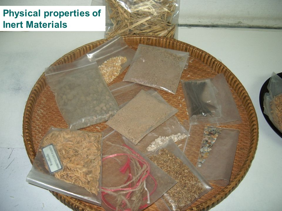 Physical properties of Inert Materials